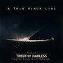 Timothy Fairless - A Thin Black Line