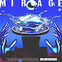Imbibe - Mirage