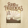Band of Frequencies - Sunray