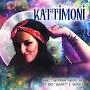Kattimoni - Ain't Gonna Give Up