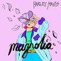 Harley Mavis - Magnolia