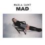 Marla Saint - Mad