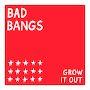 Bad Bangs - Time
