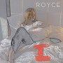 Royce - I