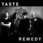 TASTE - Remedy