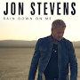 Jon Stevens - Rain Down On Me