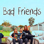 Bad Friends - The Trip Is Over