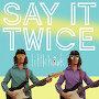 Littlehawk - Say It Twice