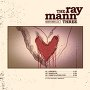 The Ray Mann Three - Who's Loving You