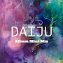 Daiju - Experience (Album Mini Mix)