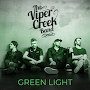 Viper Creek Band - Green Light