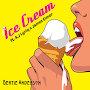Bertie Anderson - Ice Cream
