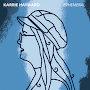 Karrie Hayward - Don't Be A Stranger