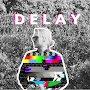 Dyer Maker - Delay