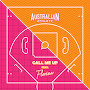 Australian Athlete - Call Me Up feat. Florian