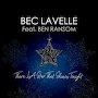 Bec Lavelle (feat. Ben Ransom) - There Is A Star That Shines Tonight