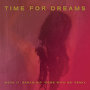 "Time For Dreams / Dream Kit - Move It - Dream Kit ""Come with Me"" Remix"