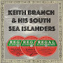 Keith Branch & His South Sea Islanders - Malo Lelei