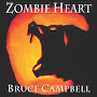 Bruce Campbell - Zombie Heart