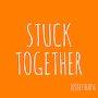 Jessey Napa - Stuck Together