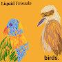 Liquid Friends - Valley