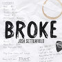 Josh Setterfield - Broke