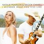 Natalie Pearson & Brook Chivell  - I Wonder What You Kiss Like