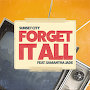 Sunset City - Forget It All feat. Samantha Jade