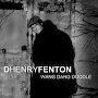 D Henry Fenton - Wang Dang Doodle