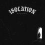 ISOLATION - Mindstate