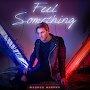 Magnus Murphy - Feel Something
