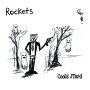 Rockets - Cools J'Tard