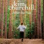 Kim Churchill - After The Sun