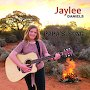 Jaylee Daniels - PAPA'S SONG