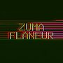 ZUMA - Flâneur