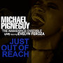 Michael Pignéguy featuring Evelyn Feroza - Just Out Of Reach (Live)