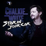 Chalkie White - Star In Your Car