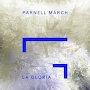 Parnell March - La Gloria