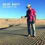 Mick Hart - The Way It Is