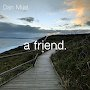 Dan Mijat - a friend.