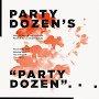 Party Dozen - Party Dozen
