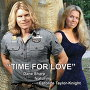 Dane Sharp and Caroline Taylor-Knight - Time for Love