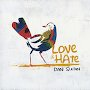 Dan Sultan - Love & Hate