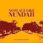 The Double Happiness - No Place Like Nundah