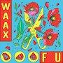 WAAX - FU