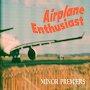 Minor Premiers - Airplane Enthusiast