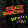 Steady Garden - Confidence Thing
