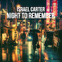 Israel Carter - Night To Remember