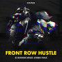 DZ Deathrays, Briggs, Jesswar & Trials - Front Row Hustle