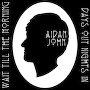 Aidan John - Wait Till The Morning